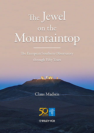 Book: The Jewel on the Mountaintop — The European Southern Observatory through Fifty Years