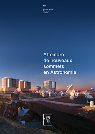 Brochure: Reaching New Heights in Astronomy (Français)