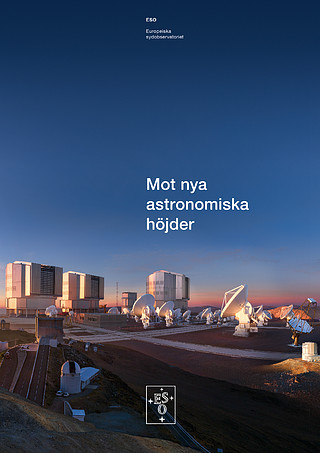 Brochure: Reaching New Heights in Astronomy (Svenska)