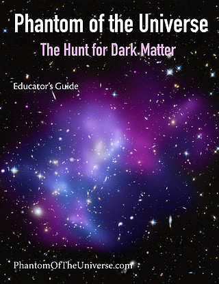 Educator's Guide for Phanton of the Universe