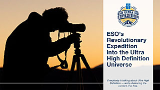 ESO's Revolutionary Expedition into the Ultra High Definition Universe