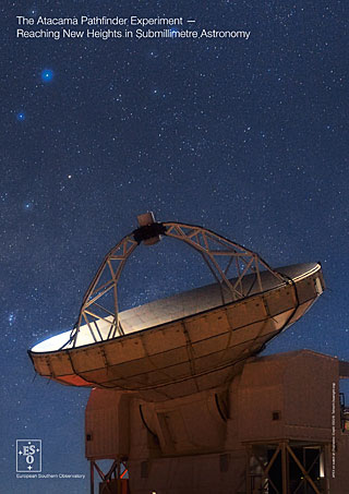The Atacama Pathfinder Experiment — Reaching New Heights in Submillimetre Astronomy handout (2015, English)