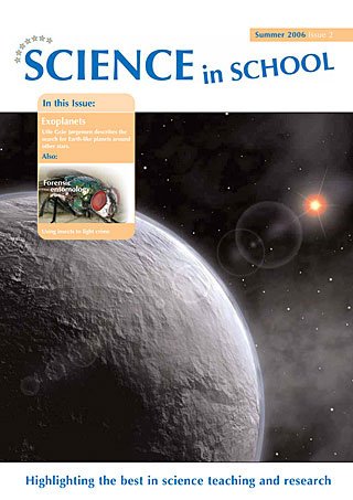 Science in School - Issue 02 - Summer 2006