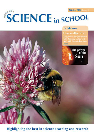 Science in School - Issue 03 - Winter 2006