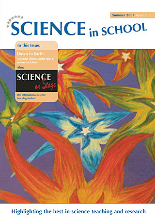 Science in School - Issue 05 - Summer 2007