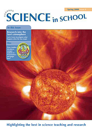 Science in School - Issue 08 - Spring 2008