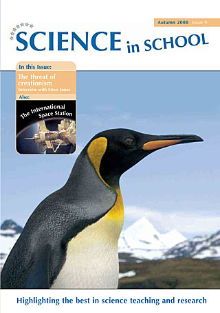 Science in School - Issue 09 - Autumn 2008
