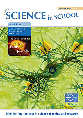 Science in School - Issue 13 - Autumn 2009