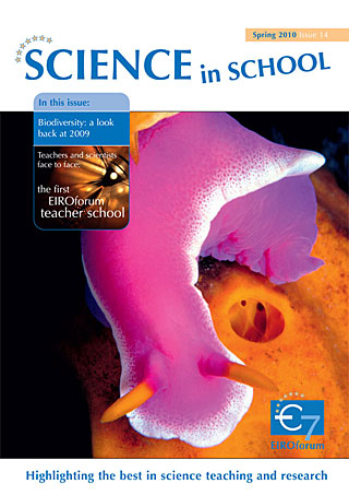 Science in School - Issue 14 - Spring 2010