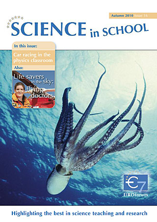 Science in School - Issue 16 - Autumn 2010