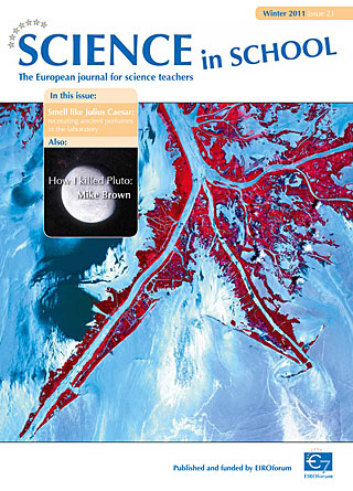 Science in School - Issue 21 - Winter 2011