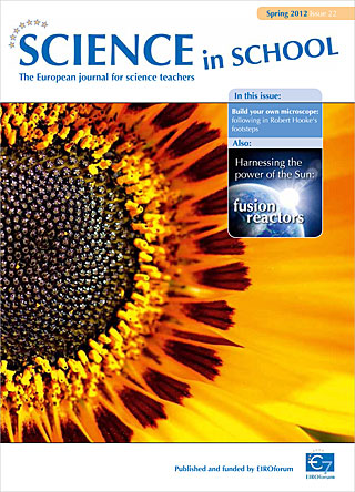 Science in School - Issue 22 - Spring 2012