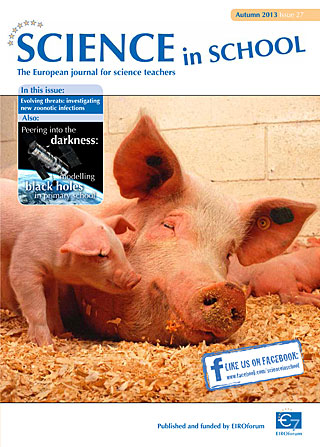 Science in School - Issue 27 - Autumn 2013