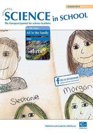 Science in School - Issue 30 - Autumn 2014