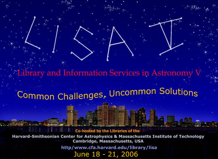 LISA V - Library and Information Services in Astronomy V: Common Challenges, Uncommon Solutions